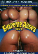 Extreme Asses Vol. 2 Porn Movie