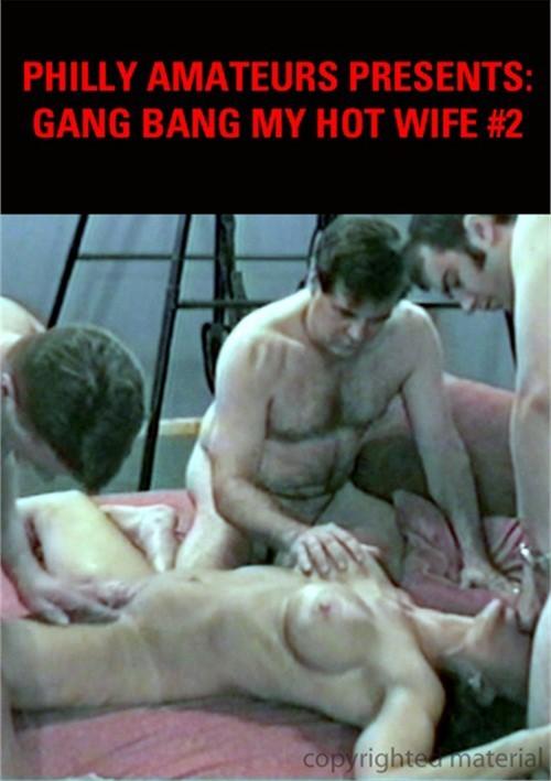 Gang bang wife philadelphia