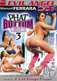 Phat Bottom Girls 3 Porn Movie
