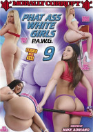 Phat Ass White Girls 9 Porn Movie