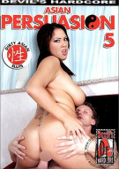 Asian Persuasion 5 Porn Movie