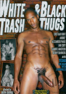 White Trash & Black Thugs Porn Movie