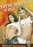 Young Models In Heat 2 Porn Video