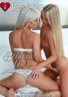 Between Us Porn Movie