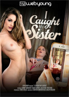 I Caught My Sister Porn Movie