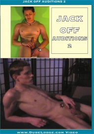 Jack Off Auditions 2 Porn Video