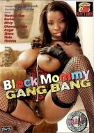 Black Mommy Gang Bang Porn Movie