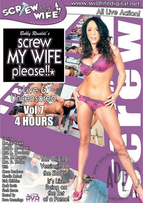 Screw My Wife, Please: Live & Uncensored Vol. 7