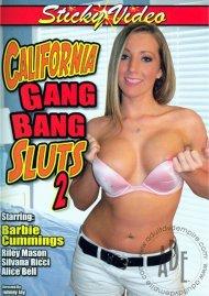 California Gang Bang Sluts 2  Porn Movie
