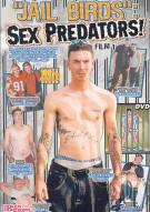 Jail Birds: Sex Predators! #1 Porn Movie