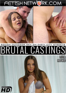 Brutal Castings: Liza Rowe Porn Video
