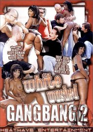 White Washed Gangbang 2 Porn Movie
