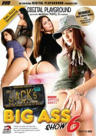 Jack's Playground: Big Ass Show 6 Porn Video