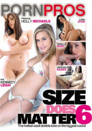 Size Does Matter #6 Porn Movie