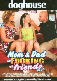 Mom & Dad Are Fucking My Friends Vol. 4 Porn Video