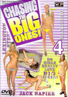 Chasing The Big Ones #4 Porn Movie