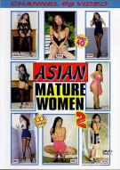 Asian Mature Women 2 Porn Video