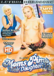 Moms Pimp Their Daughters #2 Porn Movie