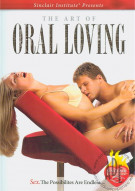 Art Of Oral Loving, The Porn Movie