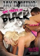 She Takes It Black Porn Video