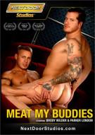 Meat My Buddies Porn Movie