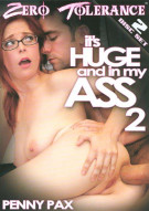 Its Huge And In My Ass 2 Porn Movie