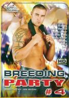 Breeding Party #4 Porn Movie