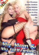 My Mom & My Girlfriend #3 Porn Movie