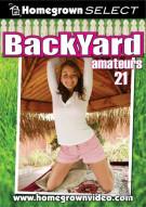 Backyard Amateurs #21 Porn Movie