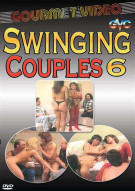 Swinging Couples 6 Porn Movie