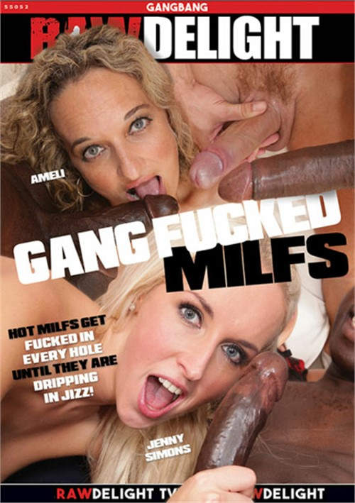 Gang Fucked Milfs (2018)