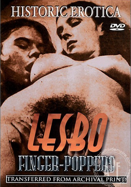 Lesbo Finger-Poppers All Girl / Lesbian Classic All Sex
