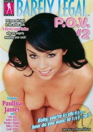 Barely Legal P.O.V. #2 Porn Movie