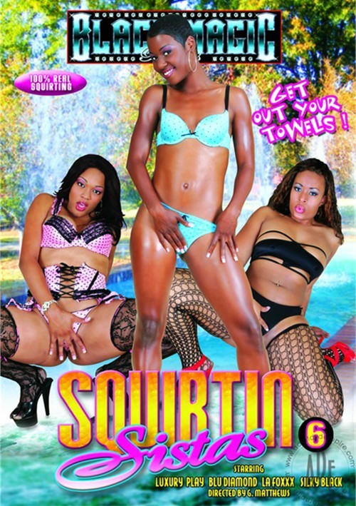 squirt sistas This page show porn movies from serie: Squirtin Sistas distributed by Black  Magic Pictures.