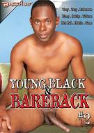 Young Black & Bareback #2 Porn Movie