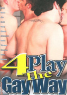 4Play The Gay Way Porn Movie