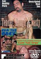 Tender, Rough & Nasty Porn Movie