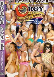 Orgy World: Brown & Round 4 Porn Movie