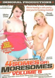 Foursomes Or Moresomes Vol. 5 Porn Movie
