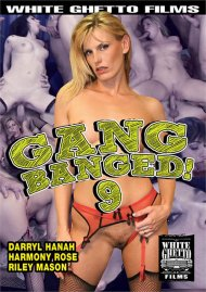 Gang Banged! 9 Porn Movie