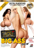 Jack's Playground: Big Ass Show Porn Video