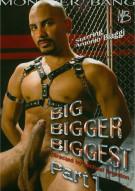 Big Bigger Biggest Part 1 Porn Movie