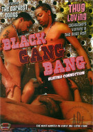 Black Gang Bang: Blatino Connection Porn Movie