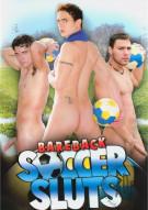 Bareback Soccer Sluts Porn Movie