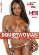 Squirtwoman Double Feature! Vol. 3 & 4 Porn Movie