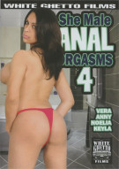 She Male Anal Orgasms 4 Porn Movie