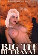 Big Tit Betrayal Porn Movie