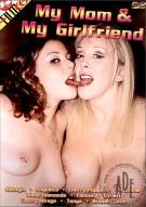 My Mom & My Girlfriend Porn Movie