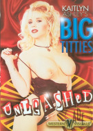 Big Titties Unleashed Porn Movie