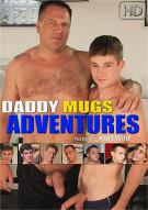 Daddy Mugs Adventure Porn Movie